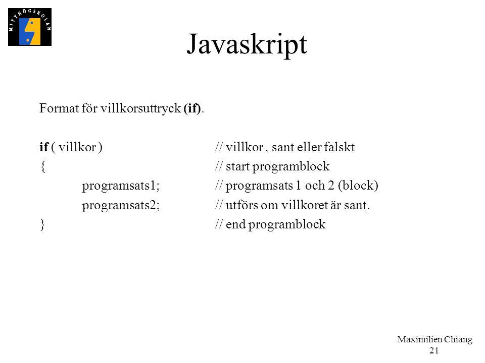 Javaskript Format för villkorsuttryck (if).