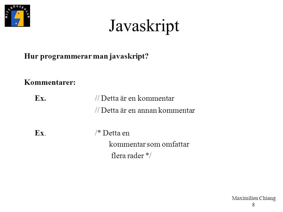 Javaskript Ex. // Detta är en kommentar