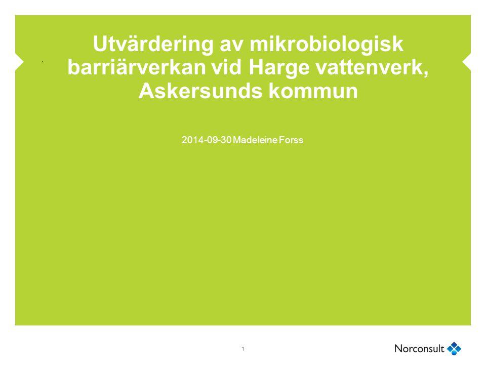 Utvärdering av mikrobiologisk barriärverkan vid Harge vattenverk, Askersunds kommun