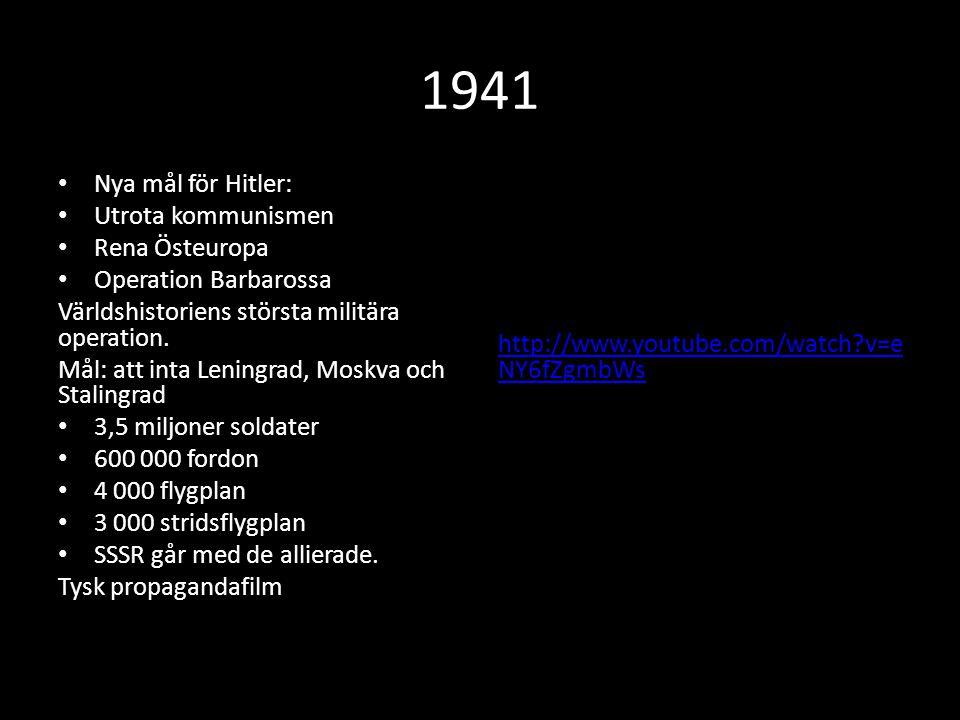 1941 Nya mål för Hitler: Utrota kommunismen Rena Östeuropa