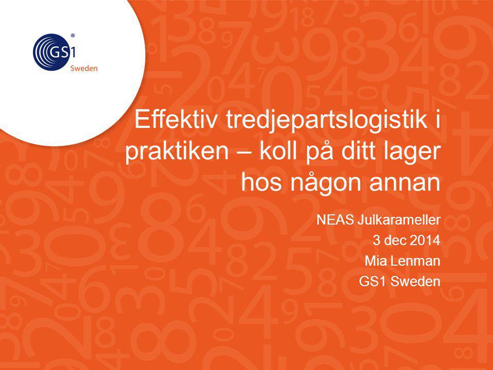 NEAS Julkarameller 3 dec 2014 Mia Lenman GS1 Sweden