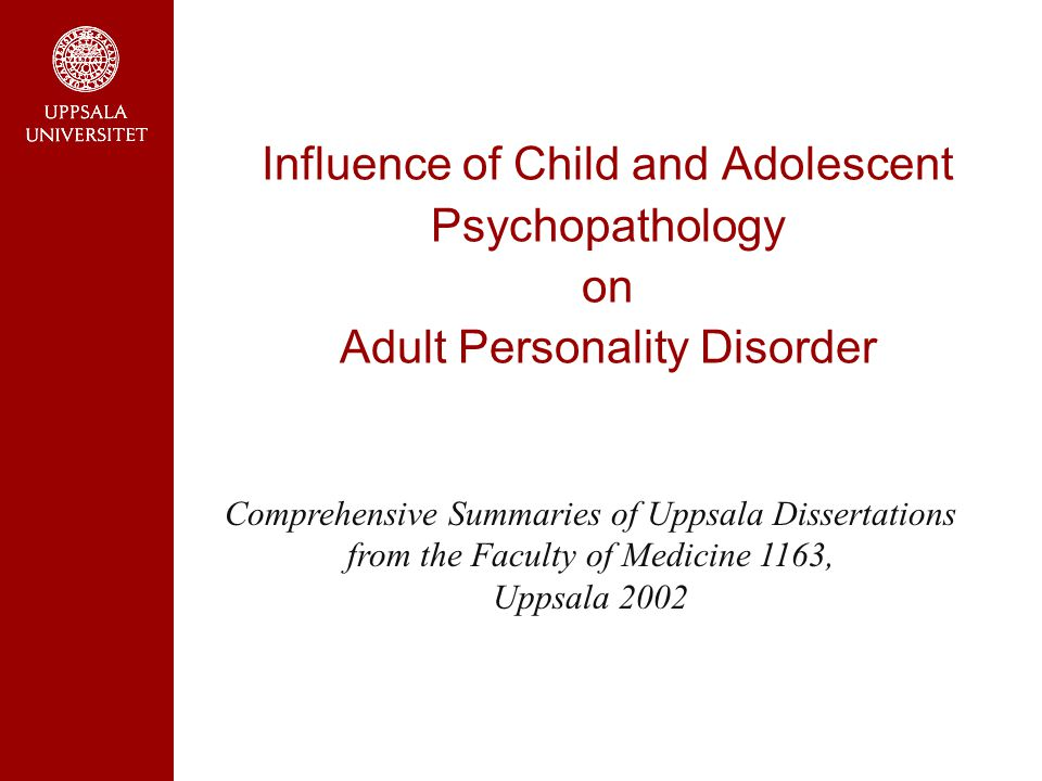 Influence of Child and Adolescent Psychopathology on Adult Personality Disorder