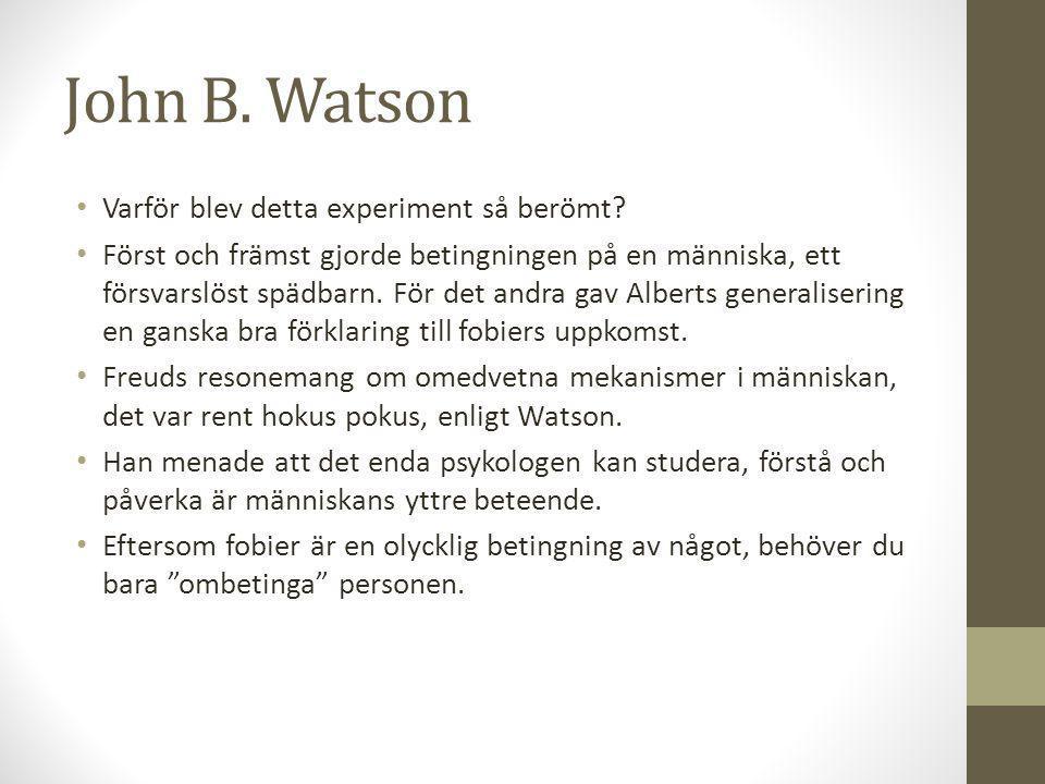John B. Watson Varför blev detta experiment så berömt