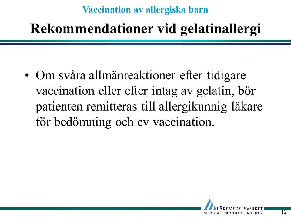 Rekommendationer vid gelatinallergi