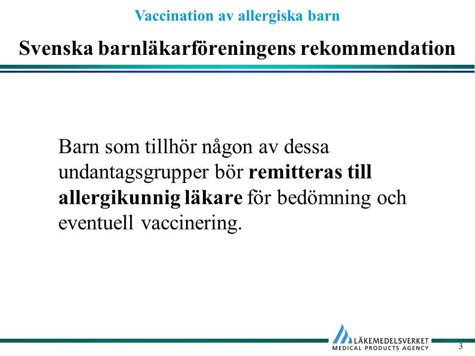 Svenska barnläkarföreningens rekommendation