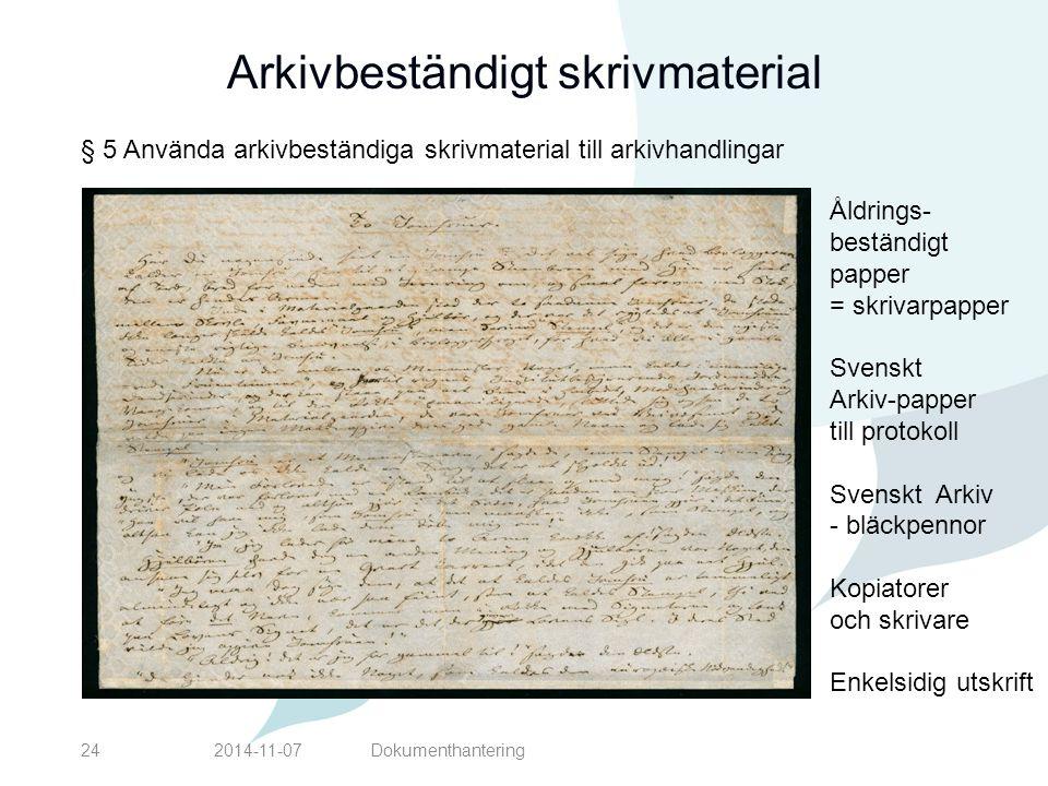 Arkivbeständigt skrivmaterial