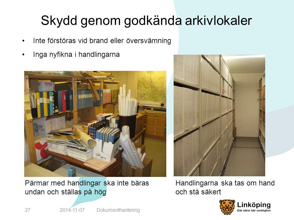 Skydd genom godkända arkivlokaler