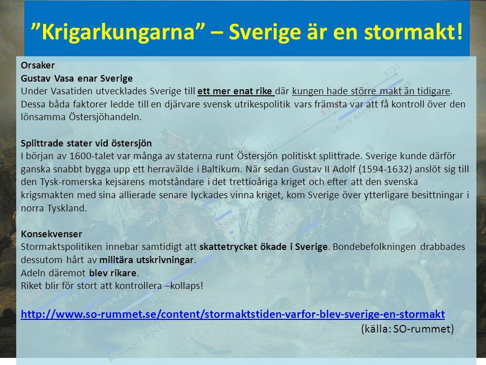Krigarkungarna – Sverige är en stormakt!
