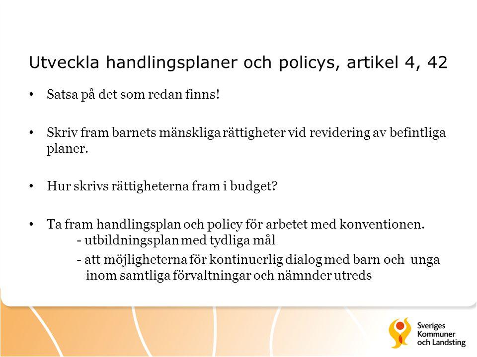 Utveckla handlingsplaner och policys, artikel 4, 42