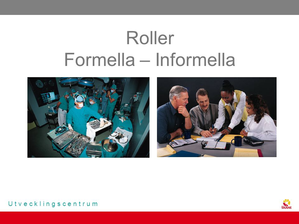 Roller Formella – Informella