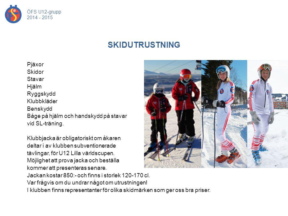 ÖFS U12-grupp 2014 - 2015. SKIDUTRUSTNING.