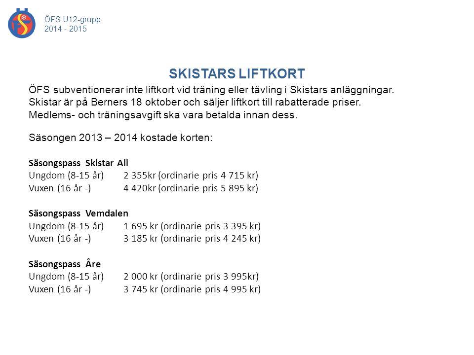 ÖFS U12-grupp 2014 - 2015. SKISTARS LIFTKORT.