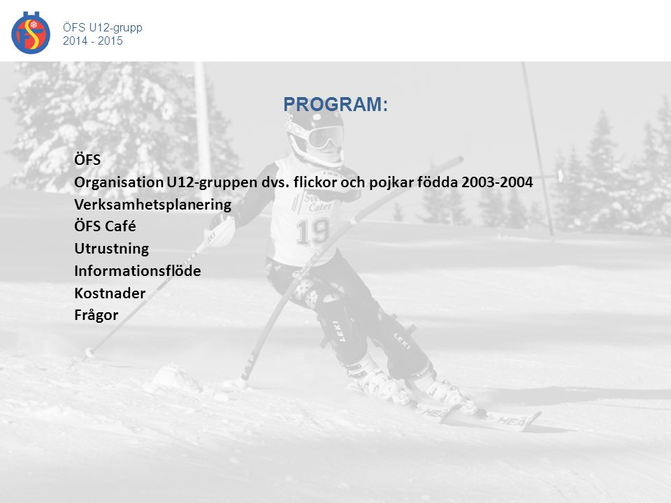 ÖFS U12-grupp 2014 - 2015.