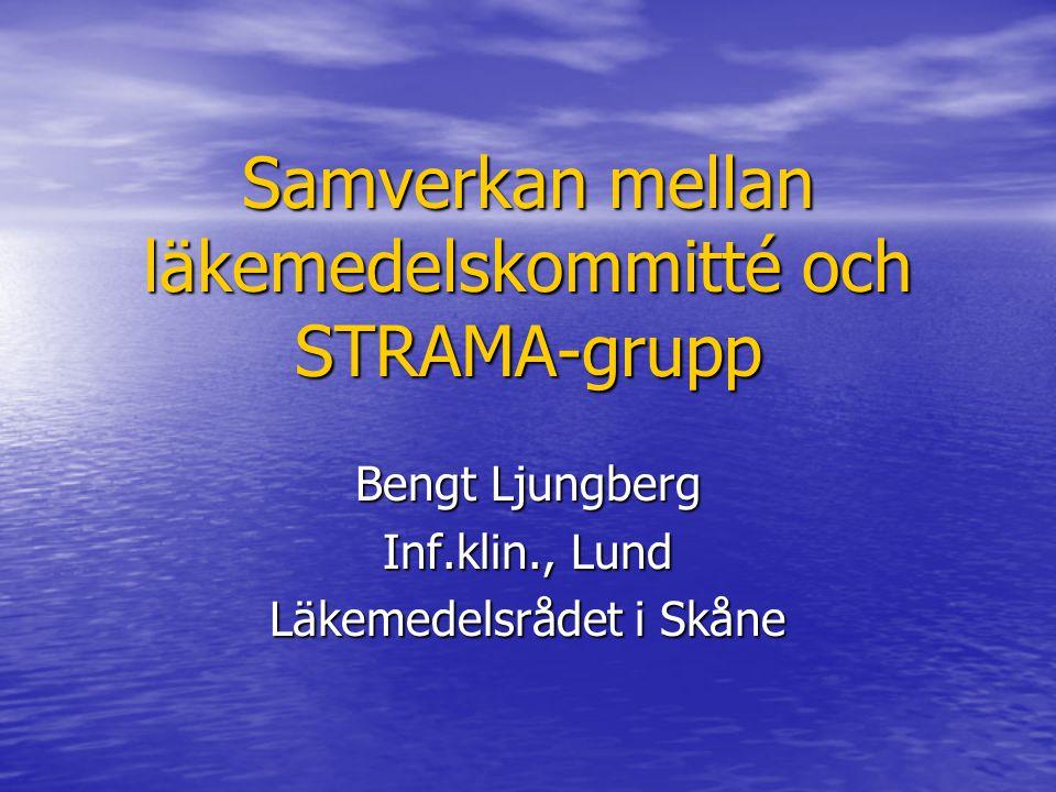 Samverkan mellan läkemedelskommitté och STRAMA-grupp
