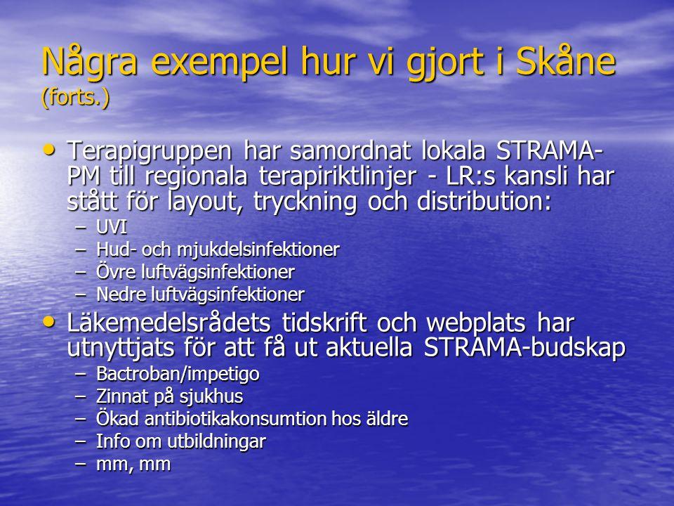 Några exempel hur vi gjort i Skåne (forts.)
