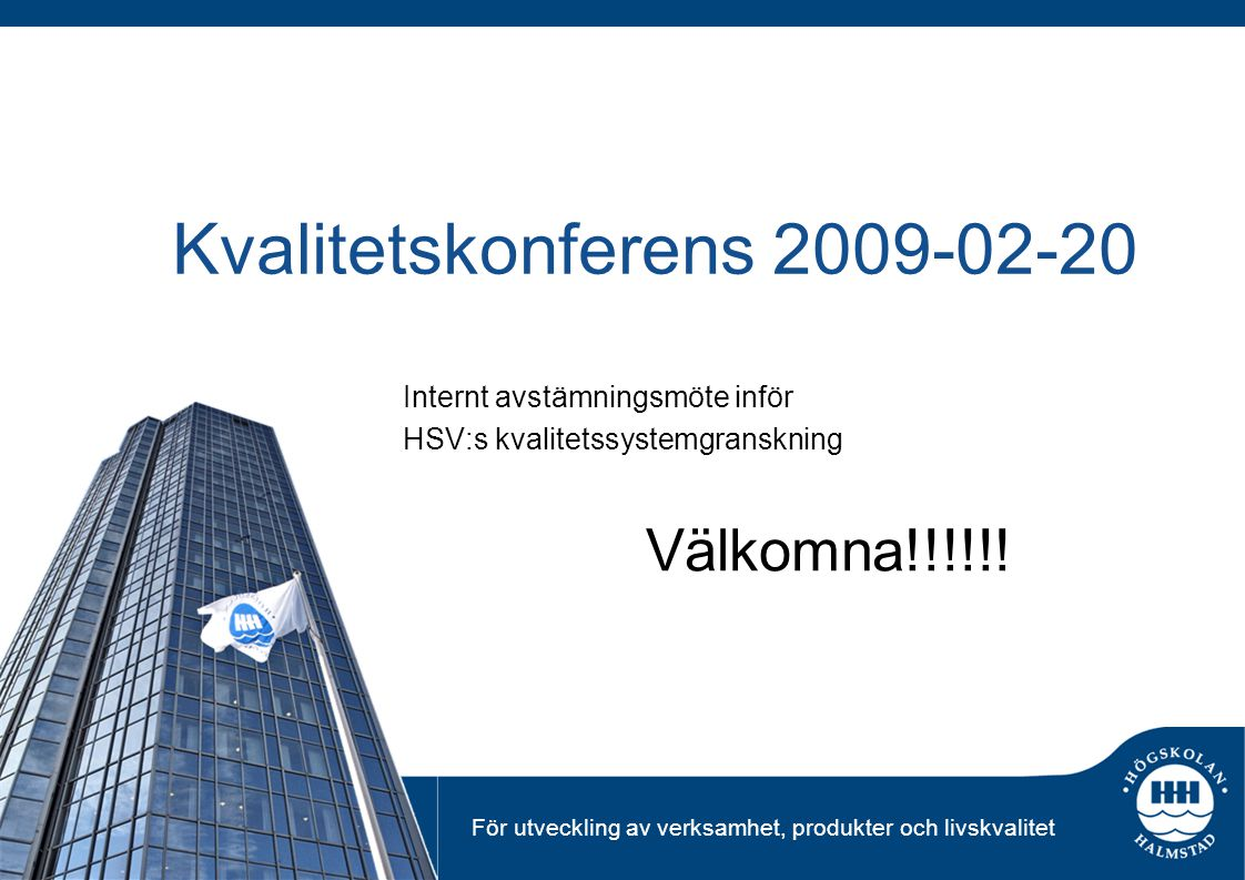 Kvalitetskonferens 2009-02-20
