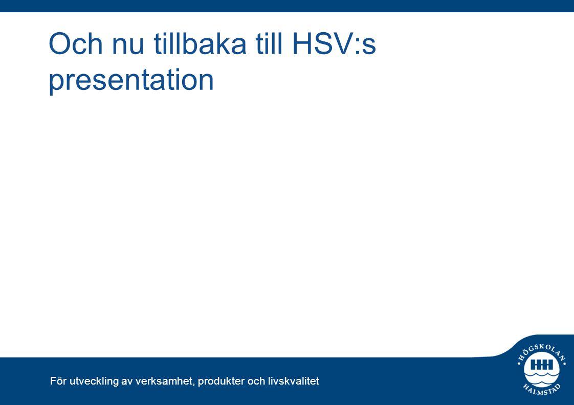 Och nu tillbaka till HSV:s presentation
