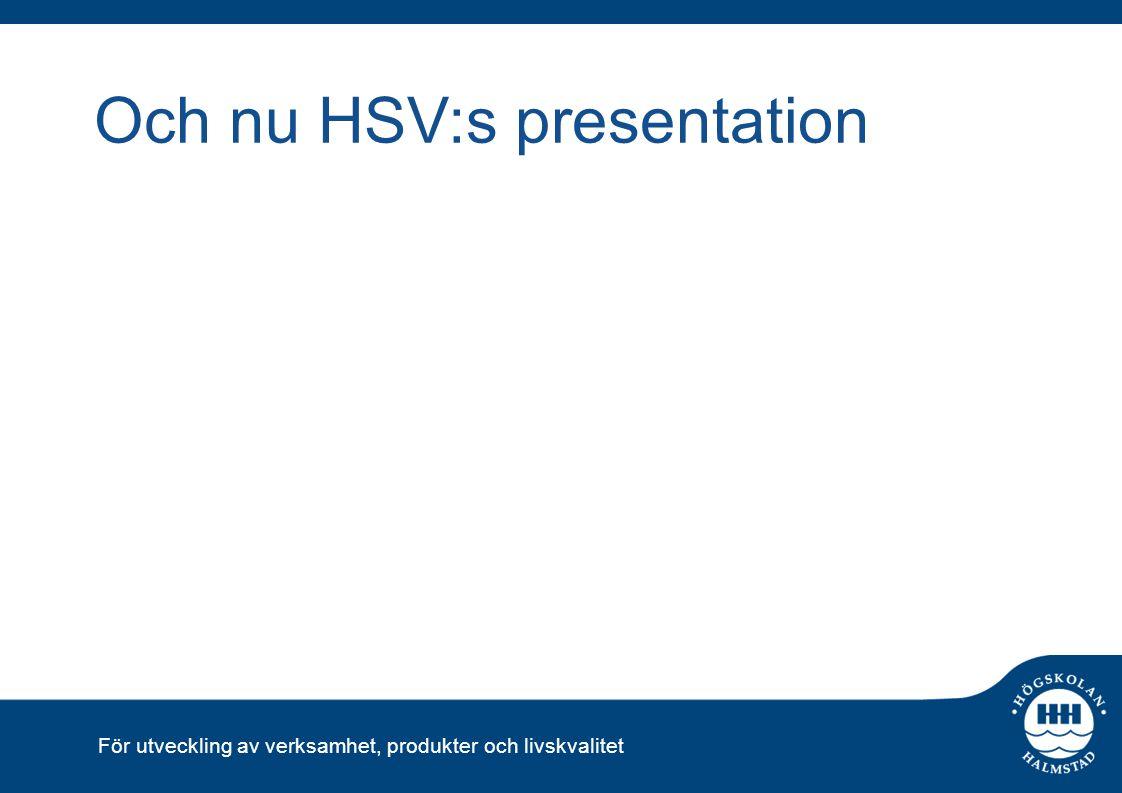 Och nu HSV:s presentation