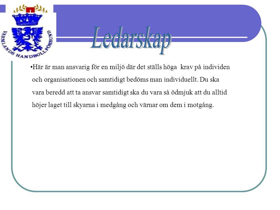 Ledarskap Här är man ansvarig för en miljö där det ställs höga krav på individen. och organisationen och samtidigt bedöms man individuellt. Du ska.