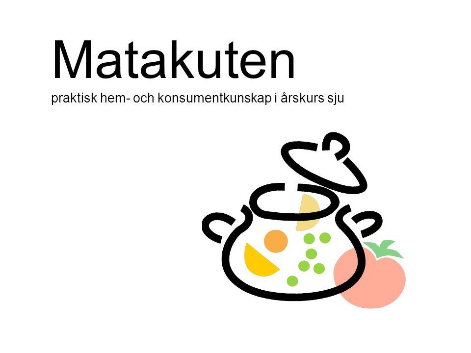 Matakuten praktisk hem- och konsumentkunskap i årskurs sju