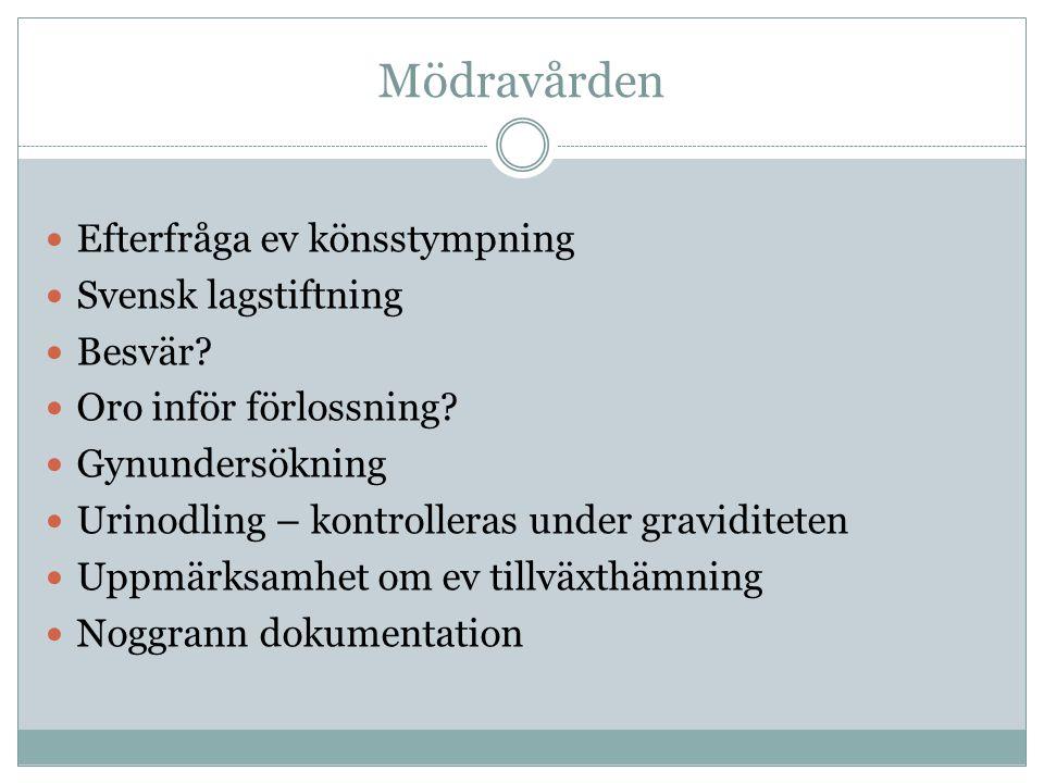 Mödravården Efterfråga ev könsstympning Svensk lagstiftning Besvär