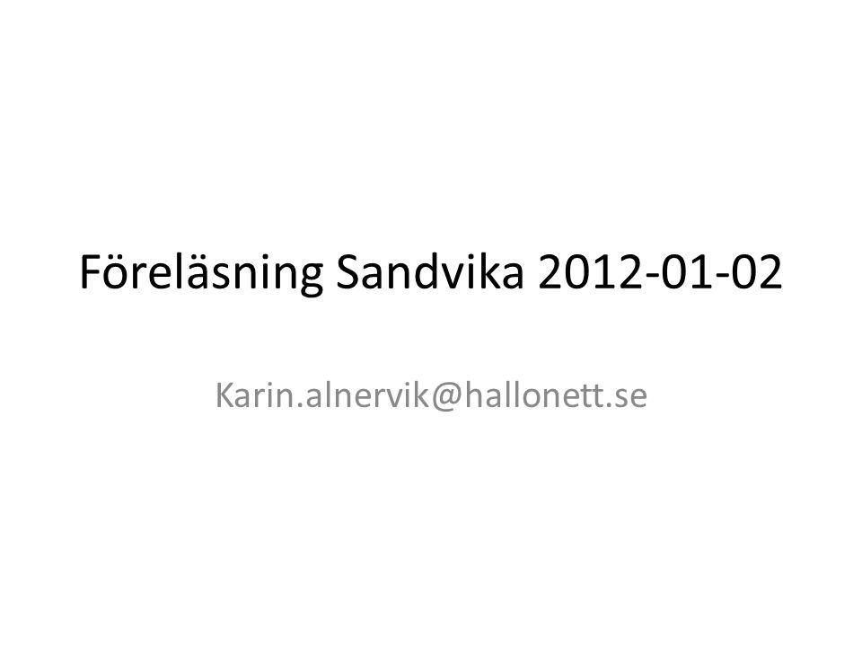 Föreläsning Sandvika 2012-01-02