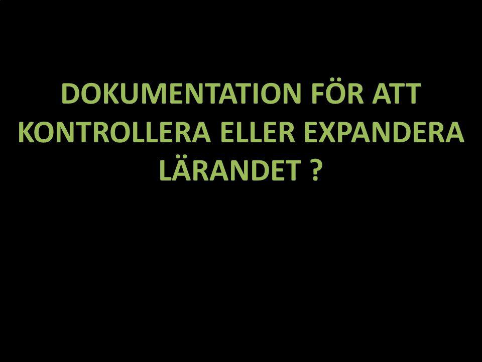 Dokumentation för att kontrollera eller expandera lärandet