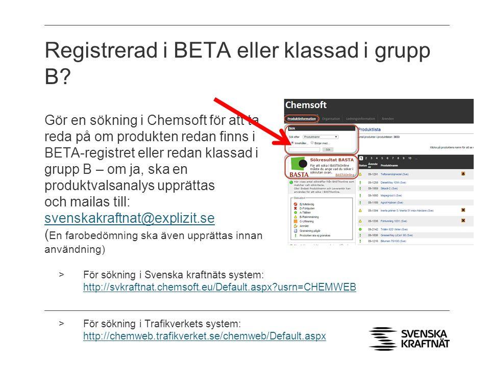 Registrerad i BETA eller klassad i grupp B