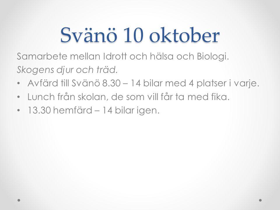 Svänö 10 oktober Samarbete mellan Idrott och hälsa och Biologi.