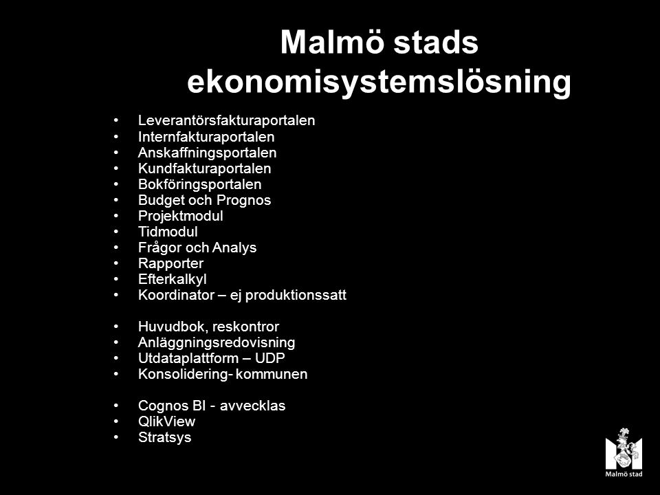 Malmö stads ekonomisystemslösning