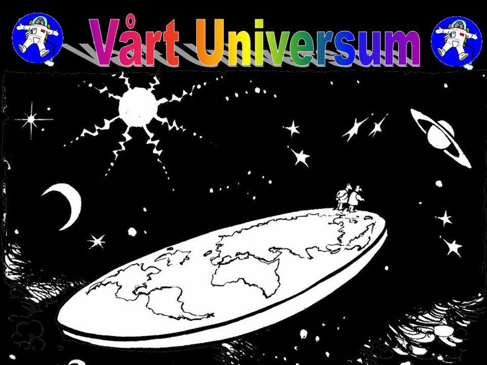 Vårt Universum Ser jorden ut sådär