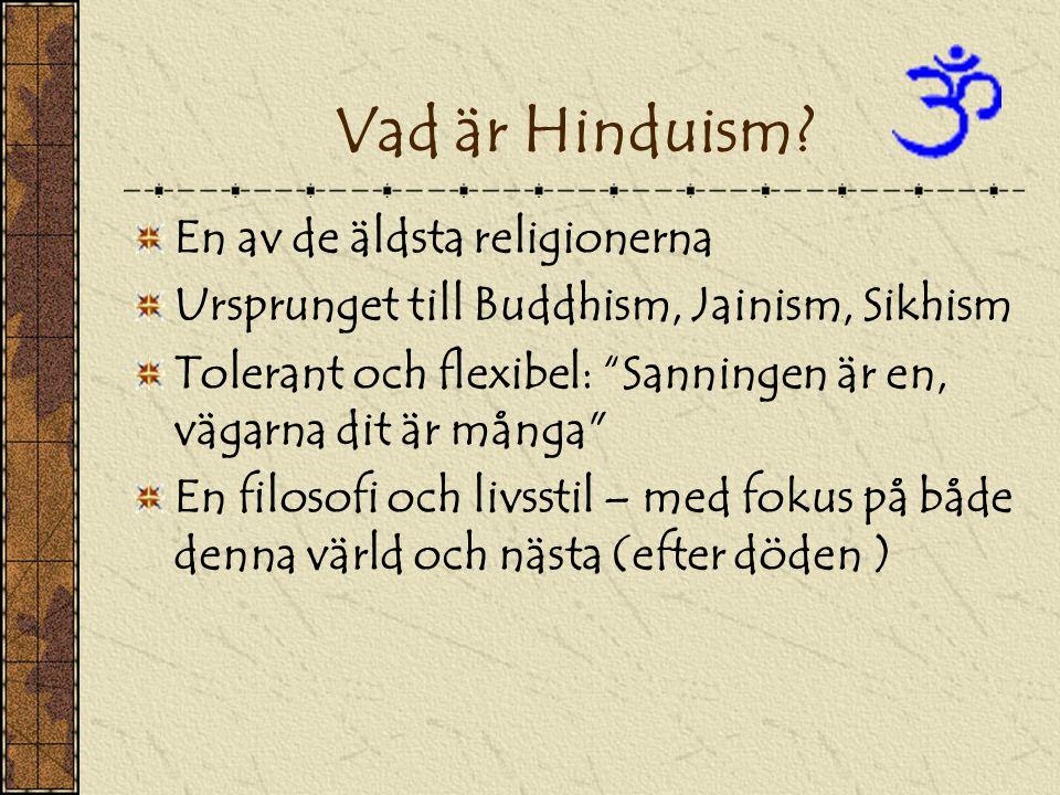 Vad är Hinduism En av de äldsta religionerna