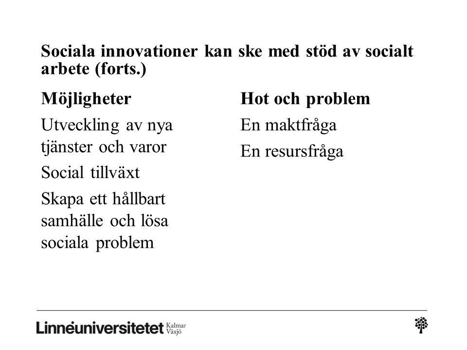 Sociala innovationer kan ske med stöd av socialt arbete (forts.)