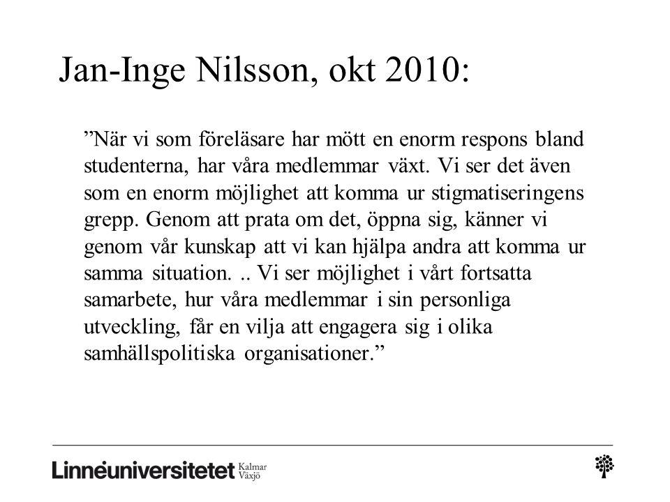 Jan-Inge Nilsson, okt 2010: