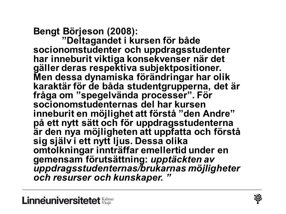 Bengt Börjeson (2008):