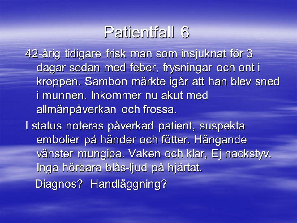 Patientfall 6