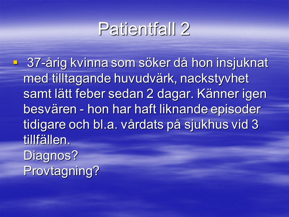 Patientfall 2