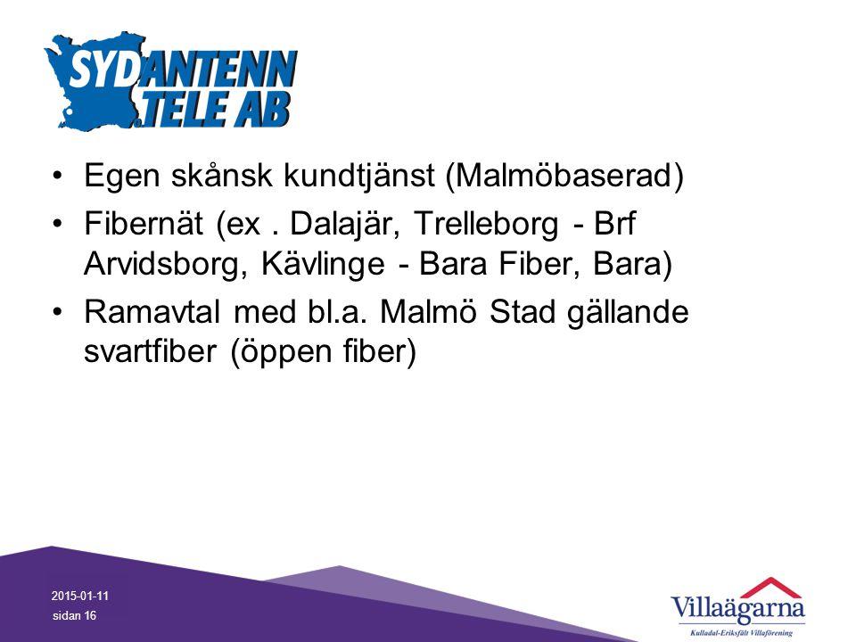 Egen skånsk kundtjänst (Malmöbaserad)