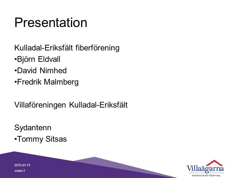 Presentation Kulladal-Eriksfält fiberförening Björn Eldvall