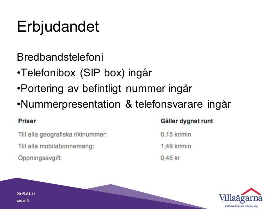 Erbjudandet Bredbandstelefoni Telefonibox (SIP box) ingår