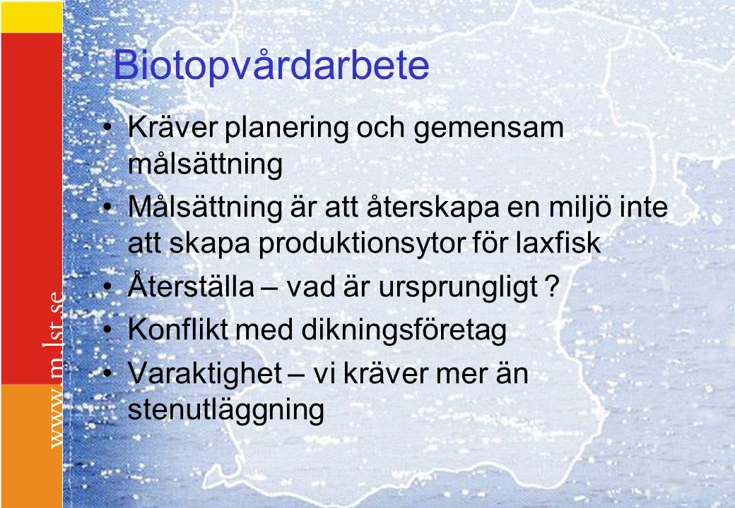 Biotopvårdarbete Kräver planering och gemensam målsättning