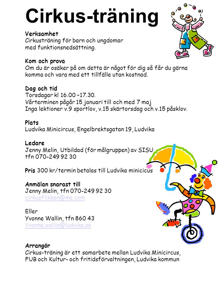 Cirkus-träning Verksamhet Cirkusträning för barn och ungdomar