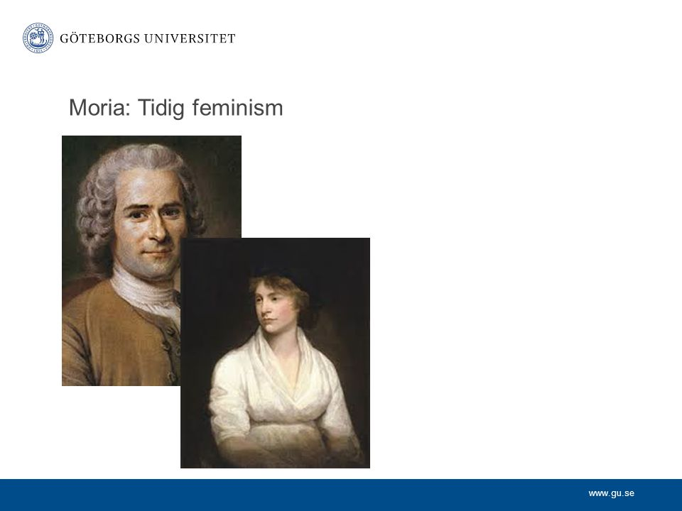 Moria: Tidig feminism