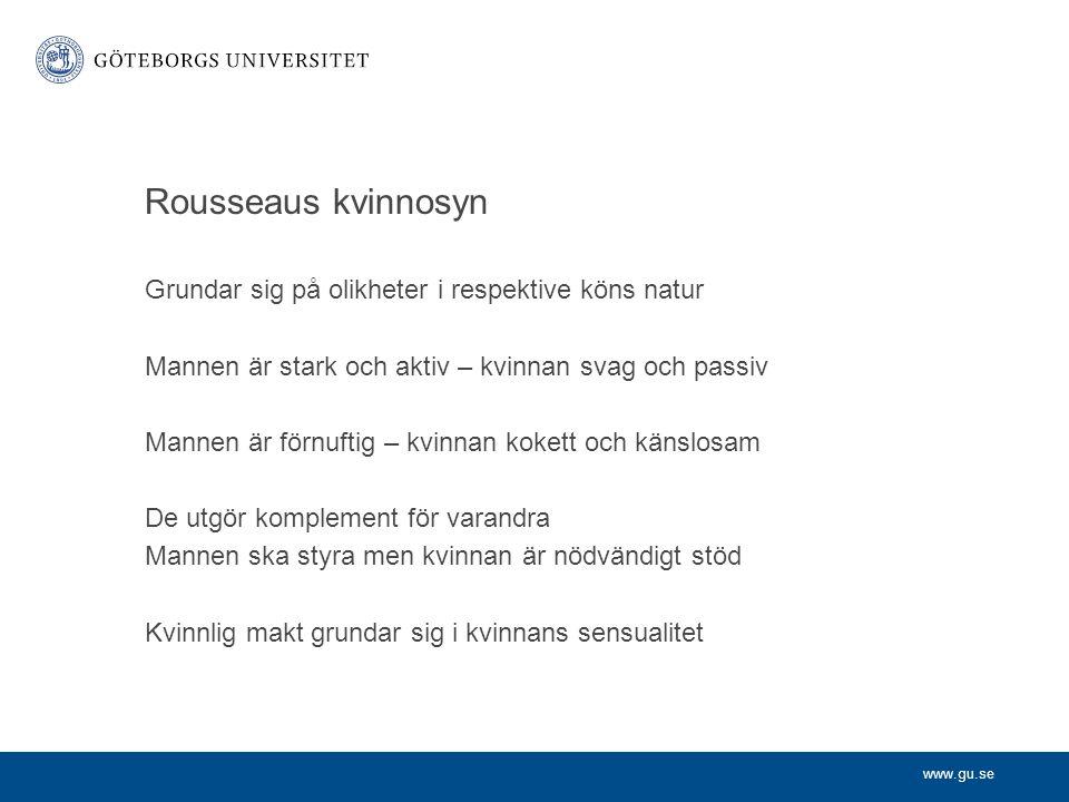 Rousseaus kvinnosyn Grundar sig på olikheter i respektive köns natur