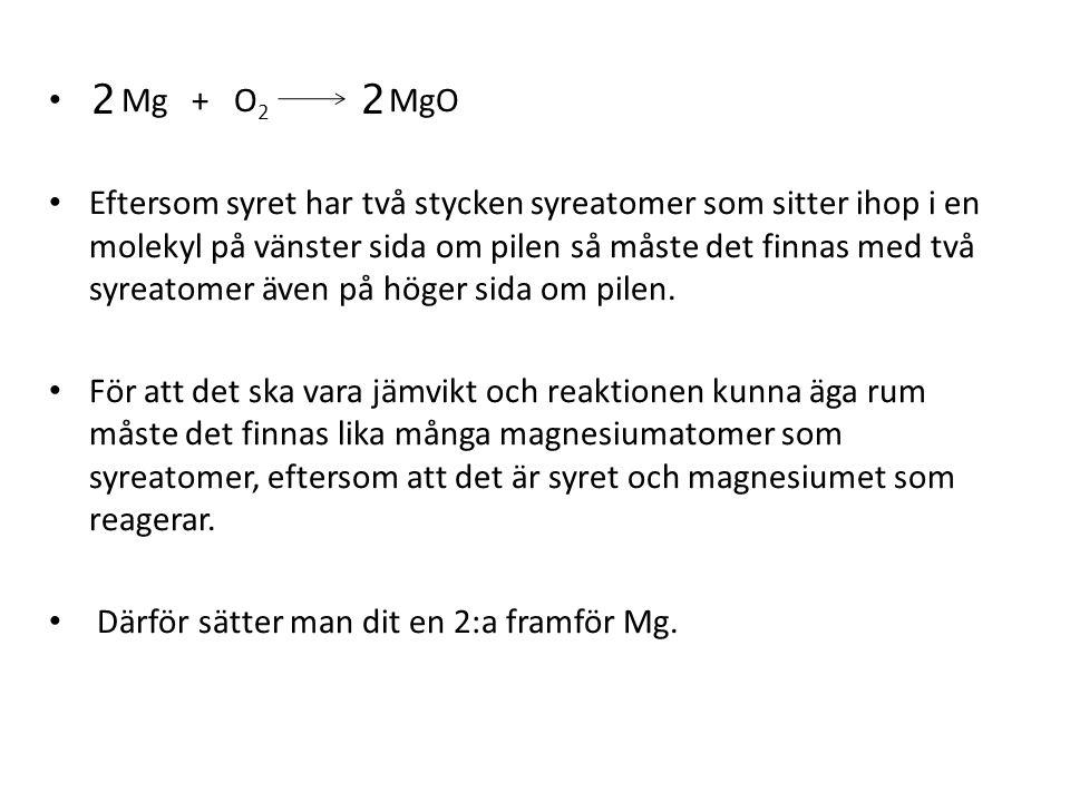 Mg + O2 MgO