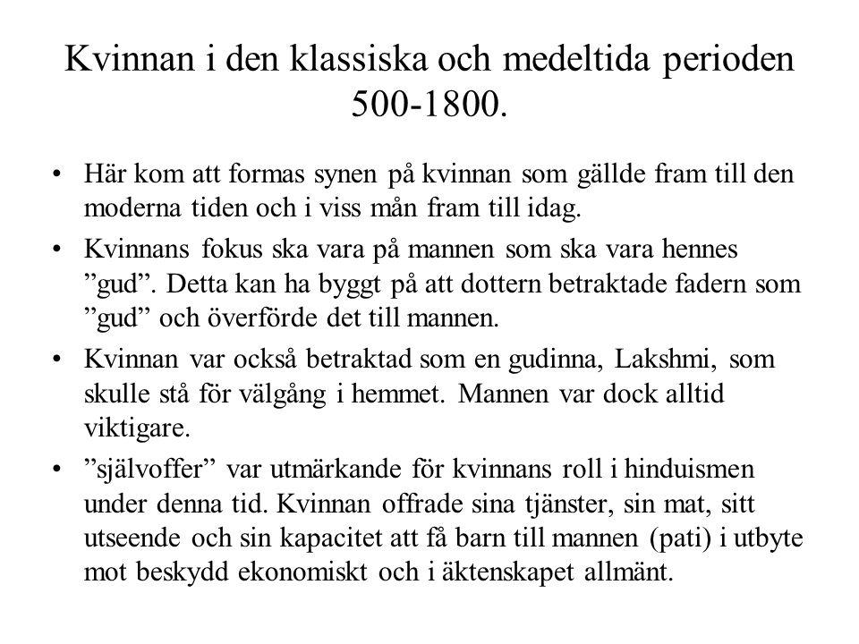 Kvinnan i den klassiska och medeltida perioden 500-1800.