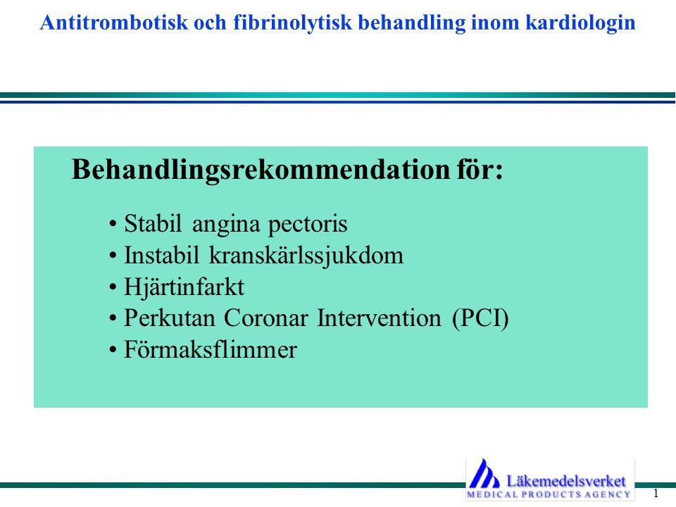 Behandlingsrekommendation för: