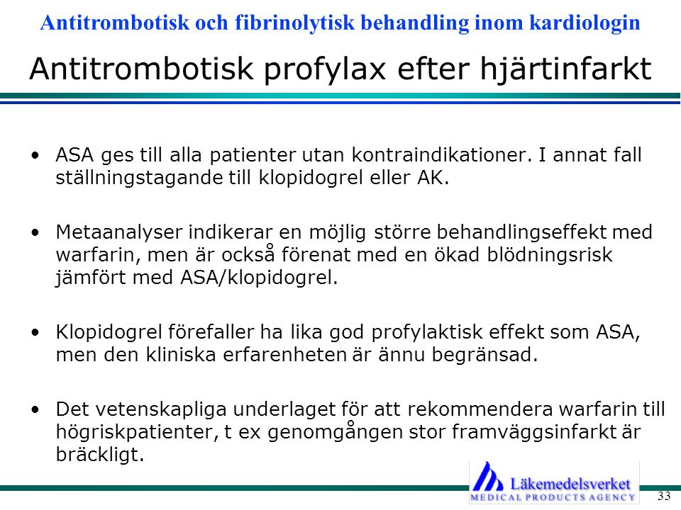 Antitrombotisk profylax efter hjärtinfarkt
