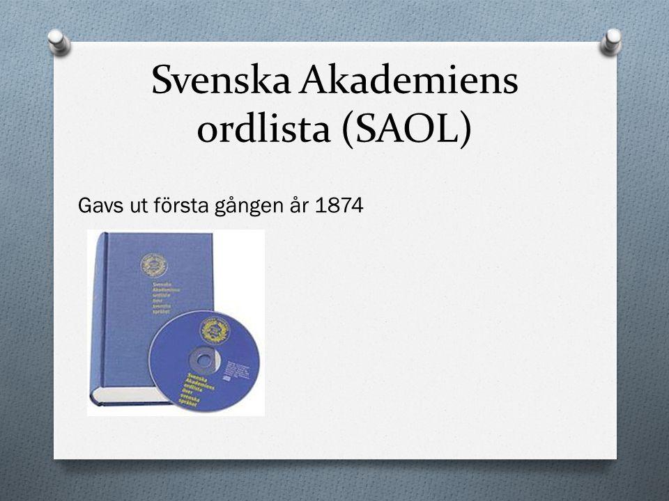 Svenska Akademiens ordlista (SAOL)