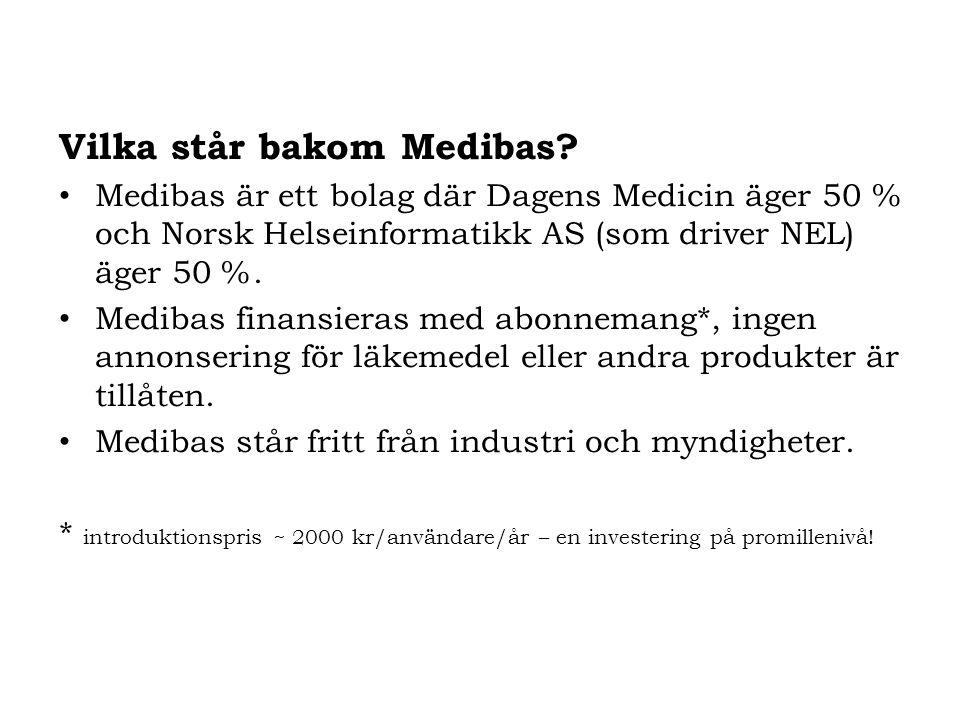 Vilka står bakom Medibas